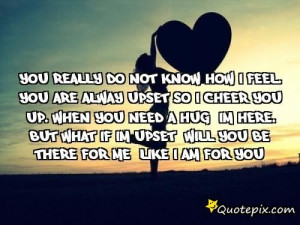 Do You Really Know Me Quotes You really do not know how i