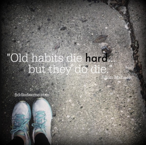 bad habits die hard essay topics