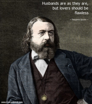 ... lovers should be flawless - Theophile Gautier Quotes - StatusMind.com