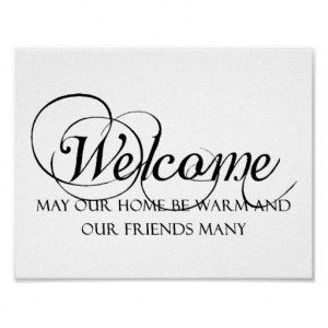 Welcome to our home quote poster