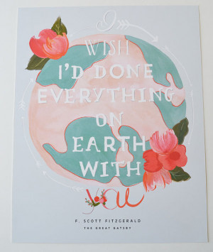wish I'd done everything on earth with you/Quote from The Great ...