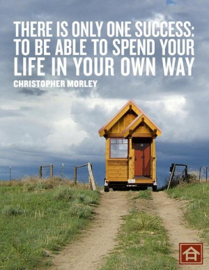 tiny houses quote saying about home tiny home quote tiny houses