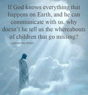 If God Knows Everything That Happens On Earth And He Can Communicate ...