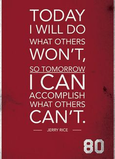 Jerry Rice Quote on Print. See more at www.finesportsprints.com #rice ...
