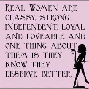 Classy Lady Quotes Life love quotes real women