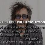 brainy, famous, quote tim burton, quotes, sayings, cute, famous quote ...