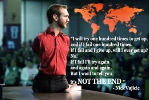 motivational wallpaper by nick vujicic its not the end motivational ...