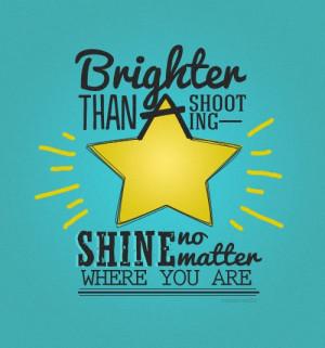 Brighter than a shooting star...