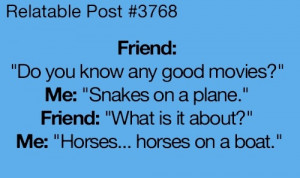funny quote good movies snakes on a plane what's it about