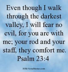 bible verse psalm 23 4 shared via bibleversememes com more bible ...
