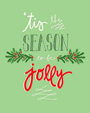 Christmas Quote | 'Tis the season to be jolly Art ToniK Joyeux Noël ...