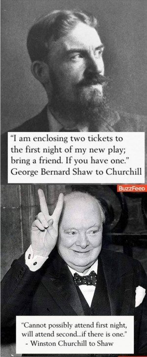 ... Shaw Quotes, Winston Churchill, George Bernards Shaw, Witty Insults