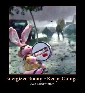 energizer bunny-funny-keep going-bad weather