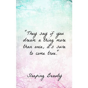 Sleeping Beauty quotes, Disney wisdom Words