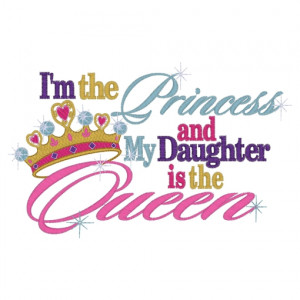 Sayings (3722) ..Princess Daughter Queen 5x7