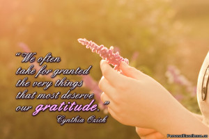 """Inspirational Quote: """"We often take for granted the very things that ..."""