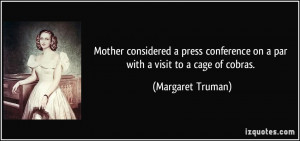 More Margaret Truman Quotes