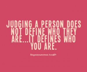 do not judge a person