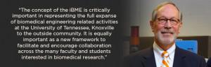 UT Establishes Institute of Biomedical Engineering