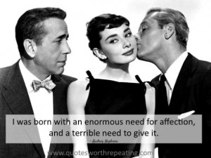 Need for affection - Audrey Hepburn