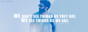 The Way We See things Attitude FB Cover is customized for facebook ...