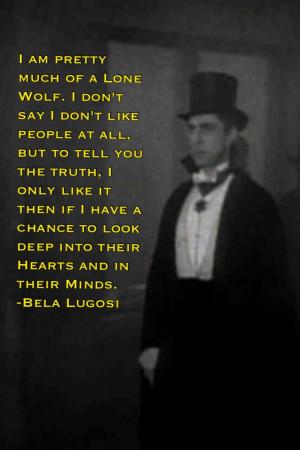 ... Lugosi, Bela Lugosi Dracula Quotes, Quotes Sayings, Bela Lugosi Quotes