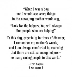 Quote by Fred Rogers aka Mr. Rogers