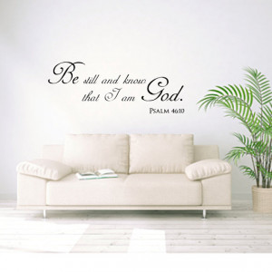 Christian wall decal Be still and know that I am God