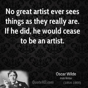 oscar-wilde-art-quotes-no-great-artist-ever-sees-things-as-they.jpg