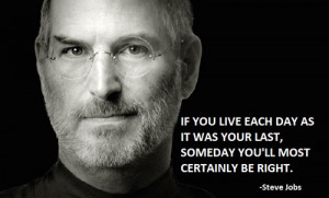 steve jobs quote steve jobs quotes the only way to do great work