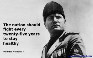 ... five years to stay healthy - Benito Mussolini Quotes - StatusMind.com