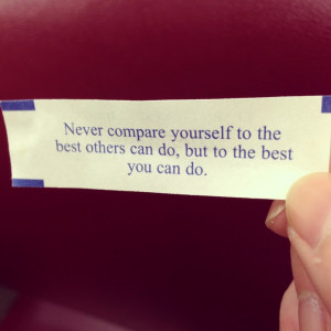 ... others do. Do only the best that YOU can do | fortune cookie quote