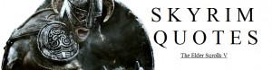 Skyrim Quote