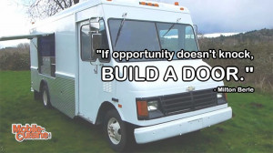 Milton Berle Opportunity Quote | Mobile Cuisine