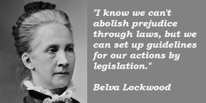 Belva Lockwood's Quotes