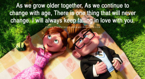 As we grow older together, As we continue to change with age, There is ...