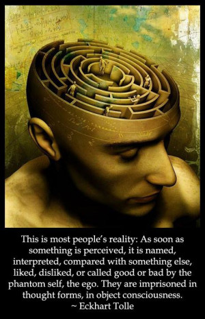 This is most people's reality - Eckhart Tolle quote