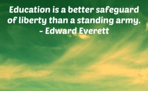An education quote by Edward Everett.