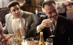 Last but certainly not least Silvio Dante and Paulie Walnuts from The