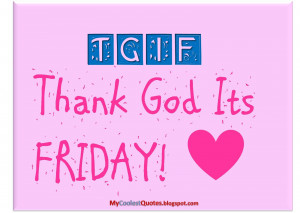 Have you ever wonder what does TGIF stand for?