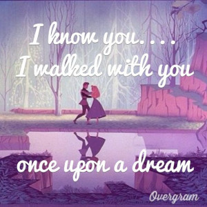 upon a dream sleeping beauty disney quote: Sleepingbeauty Songs, Sleep ...
