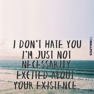 Displaying (18) Gallery Images For I Hate U Quotes Wallpapers...