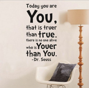 Today You Are You Wall Art Vinyl Decals Stickers Quotes and Sayings ...