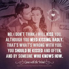 quotes quotes gone with the wind clark gable movie quotes rhett butler ...