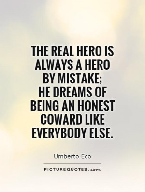 The real Hero Is Always A Hero