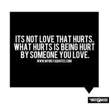 sayings and quotes about being hurt google search more sayings quotes ...