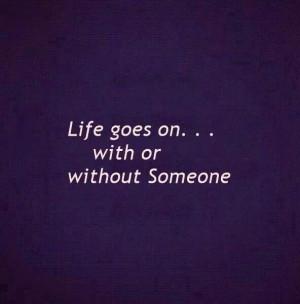 Life does...Onward and upward..