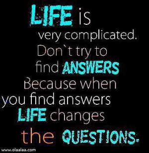Life Quotes-Thoughts-Life is very complicated-Answer-Great-Best-Nice