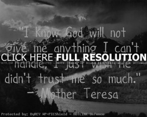 mother teresa, quotes, sayings, god, trust, pictures