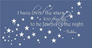 have-loved-the-stars-Galileo-quote-Vinyl-Wall-Art-Decal-Bedroom-Home ...